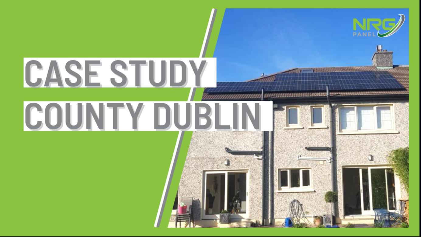 SOLAR PANELS DUBLIN – CASE STUDY 2021 – CYRIL TREACY - NRG PANEL 1