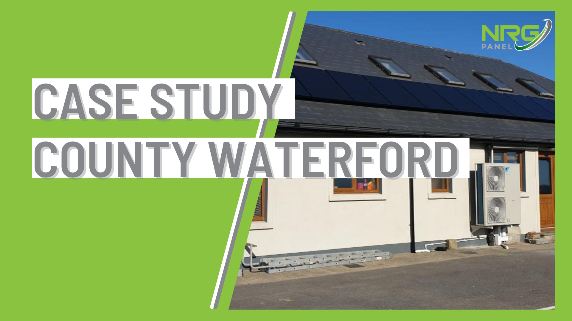 Case Study - Solar Panel Install Co. Waterford - NRG Panel - #1