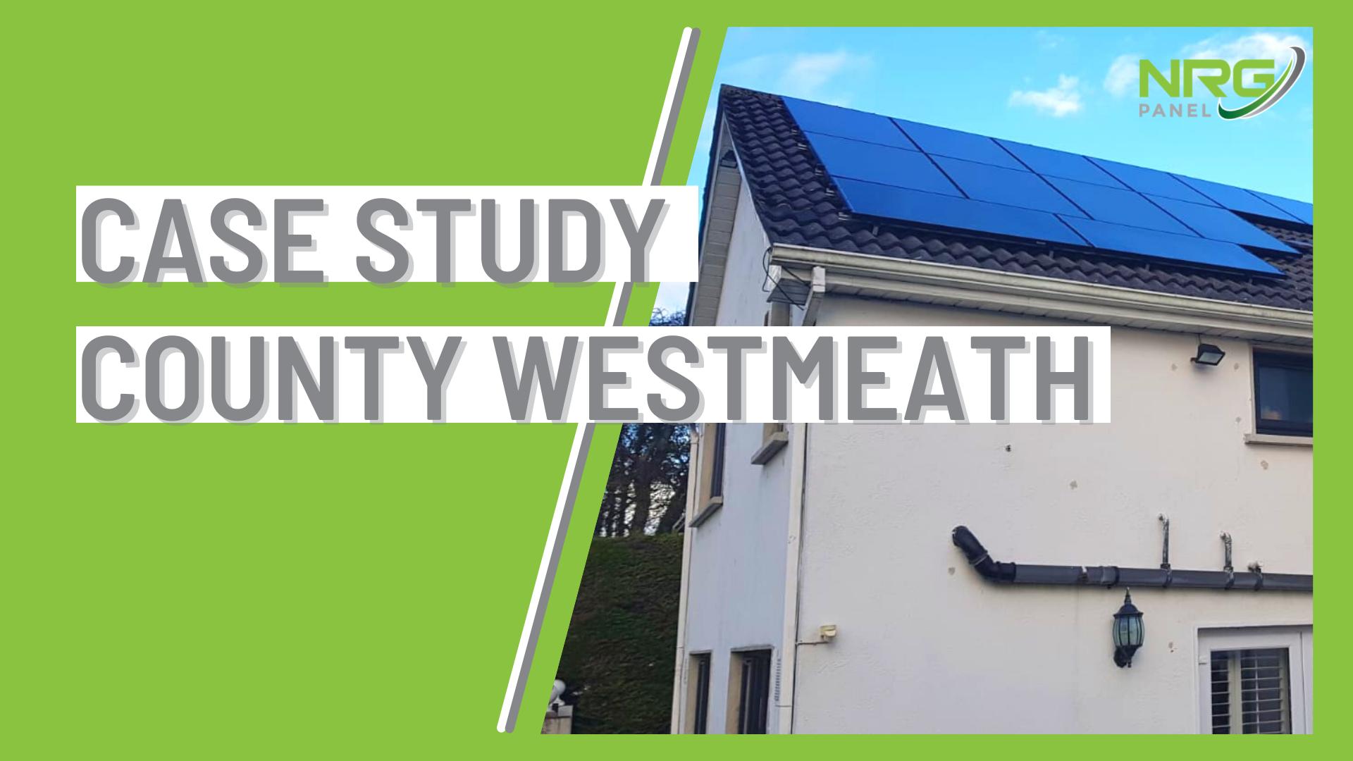 Case Study - Solar Panel Install Co. Westmeath - NRG Panel - #1 (1)